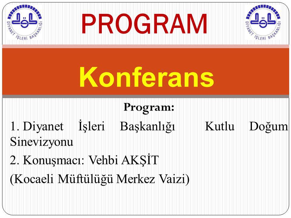 PROGRAM Konferans Program: