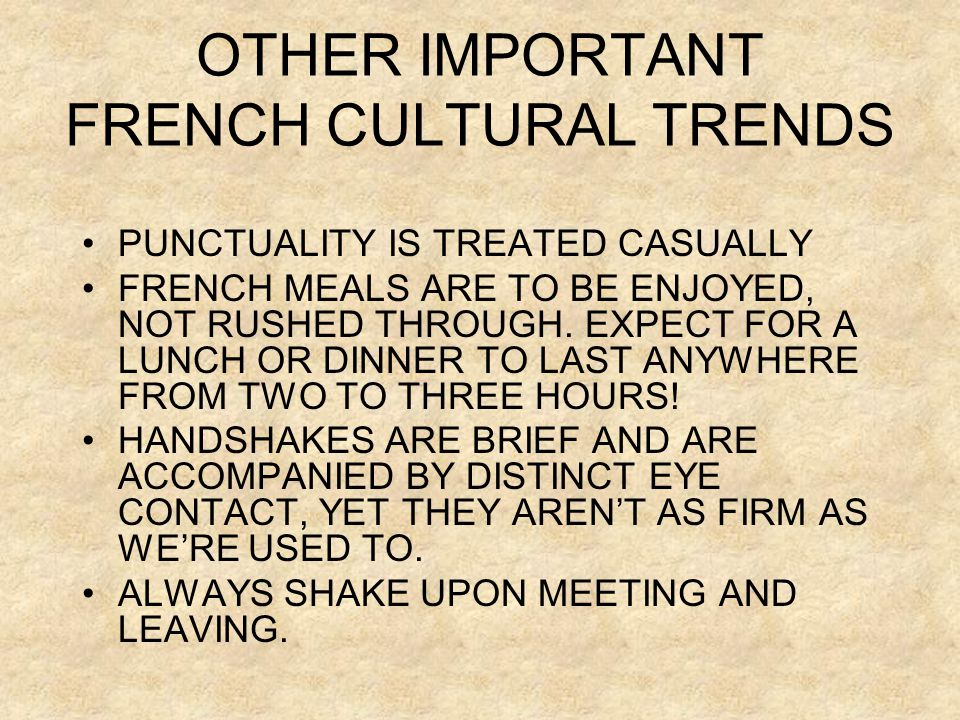 OTHER IMPORTANT FRENCH CULTURAL TRENDS