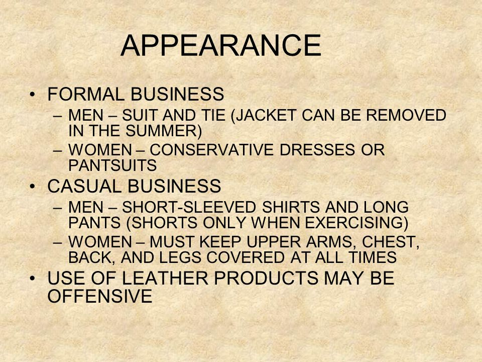 APPEARANCE FORMAL BUSINESS CASUAL BUSINESS