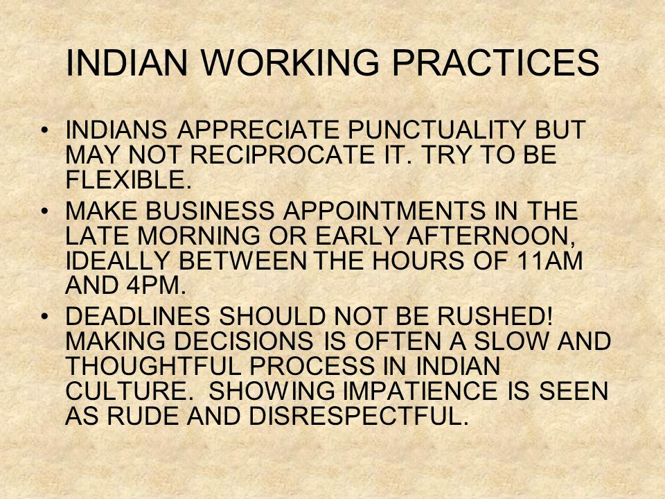 INDIAN WORKING PRACTICES