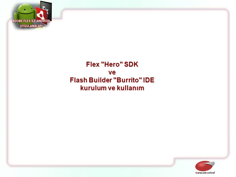 Flash Builder Burrito IDE
