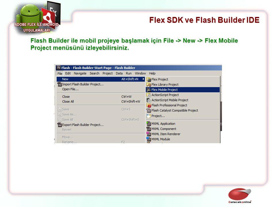 Flex SDK ve Flash Builder IDE