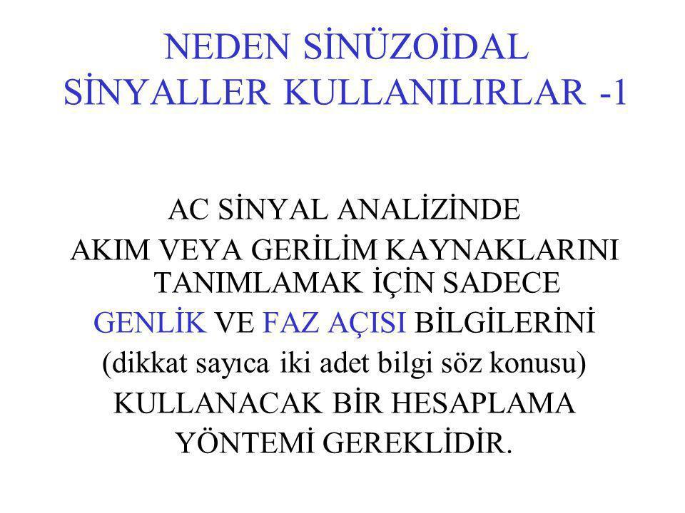 NEDEN SİNÜZOİDAL SİNYALLER KULLANILIRLAR -1