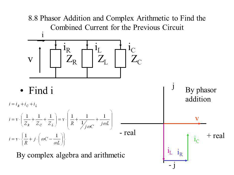 8.8 Phasor Addition and Complex Arithmetic to Find the Combined Current for the Previous Circuit