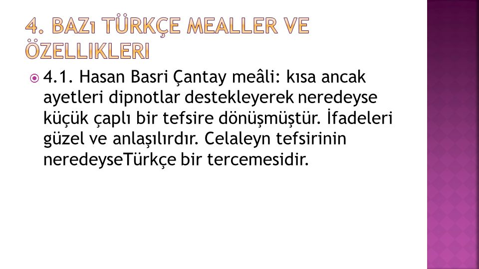 4. Bazı Türkçe mealler ve özellikleri