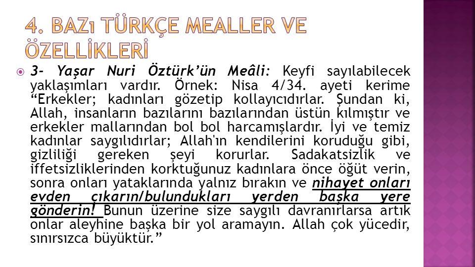 4. Bazı Türkçe mealler ve özellİklerİ