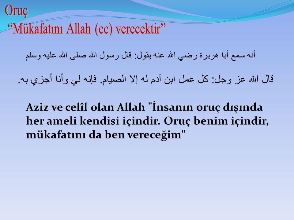 Mükafatını Allah (cc) verecektir