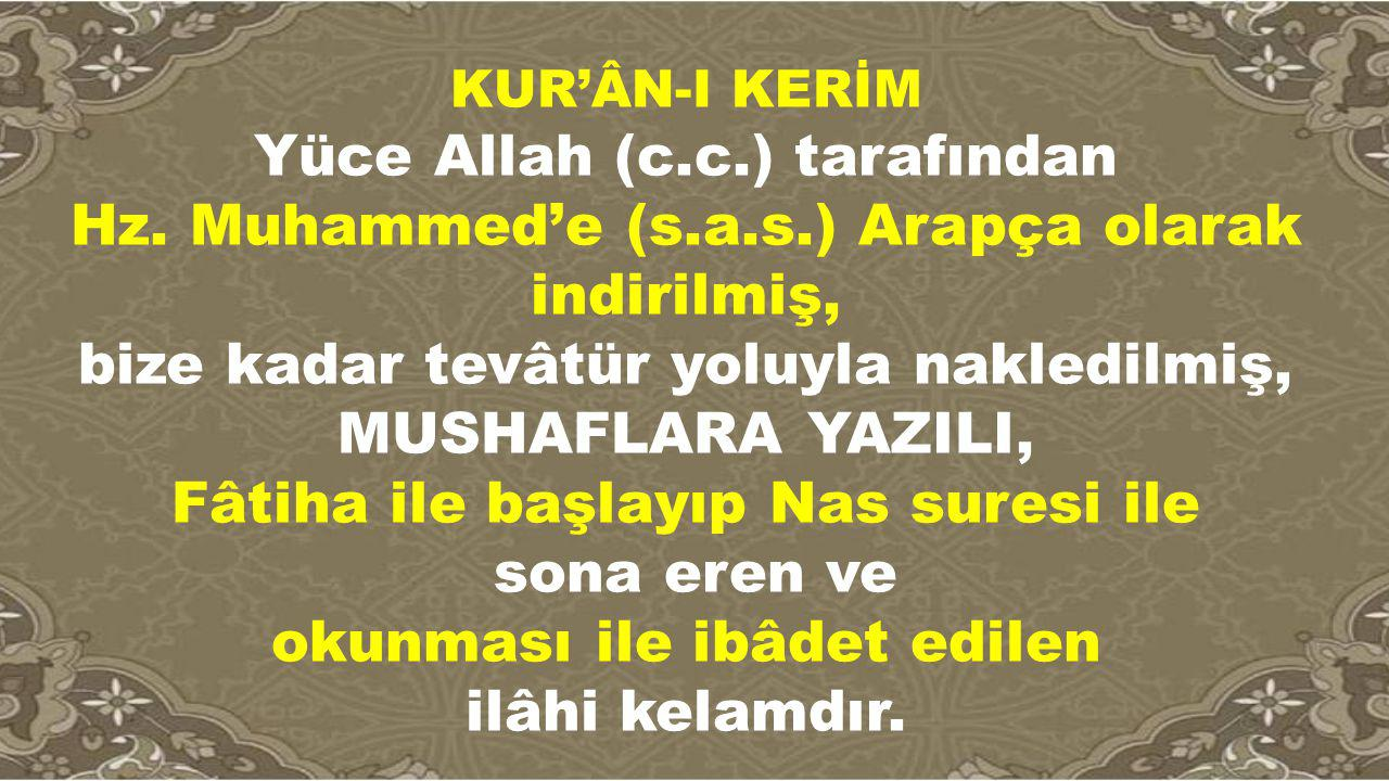 Yüce Allah (c.c.) tarafından
