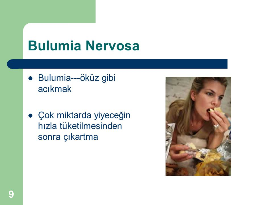Bulumia Nervosa Bulumia---öküz gibi acıkmak