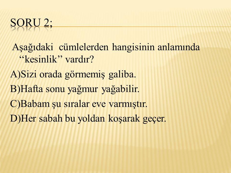 Soru 2;