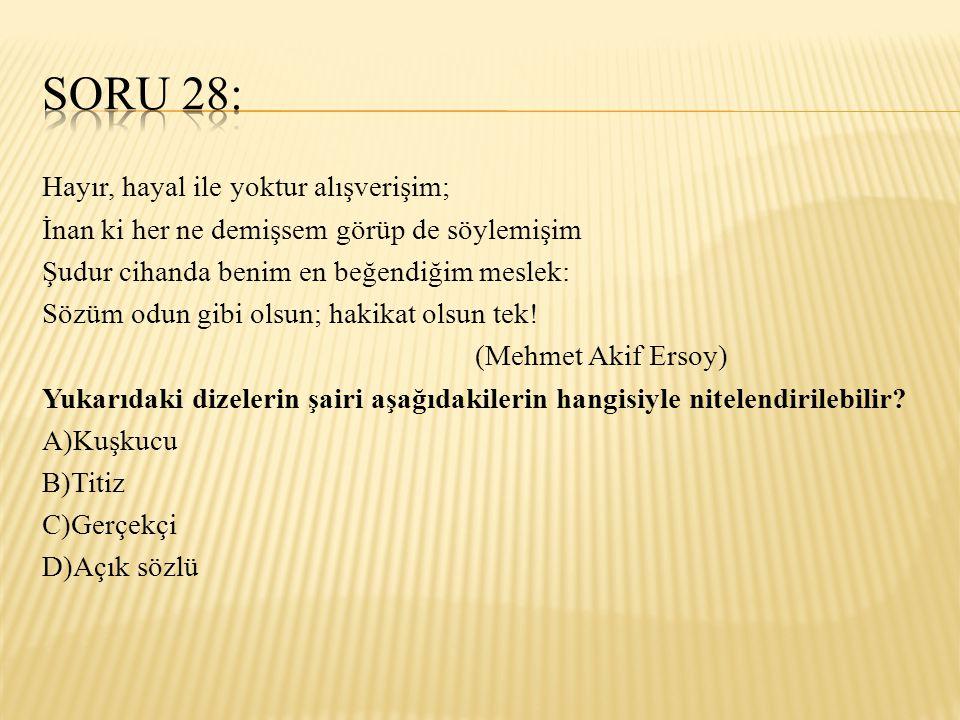 SORU 28:
