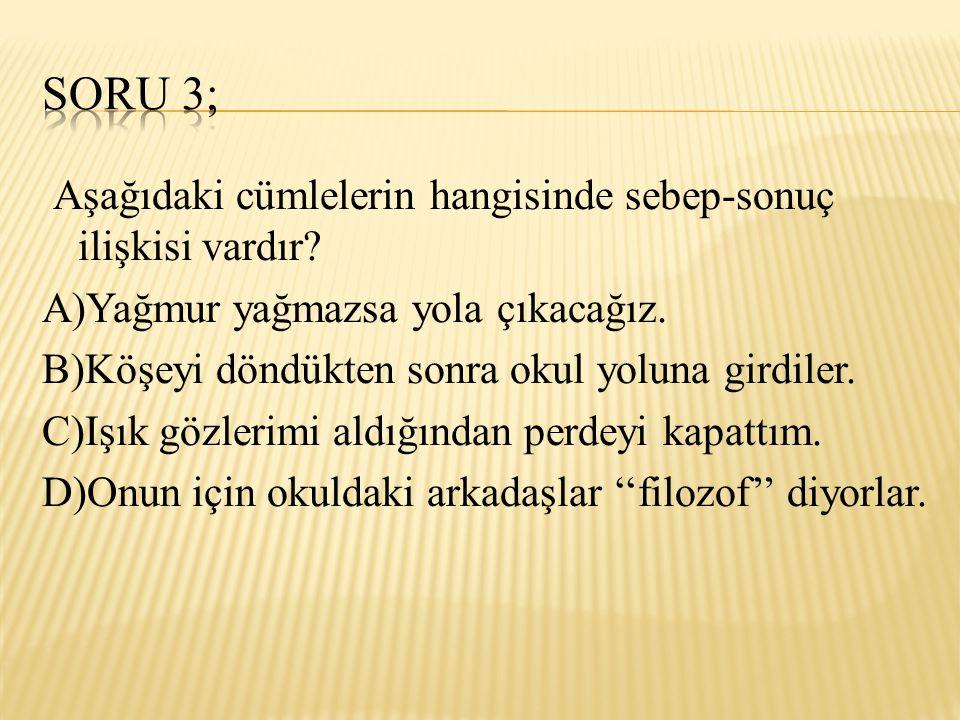 Soru 3;