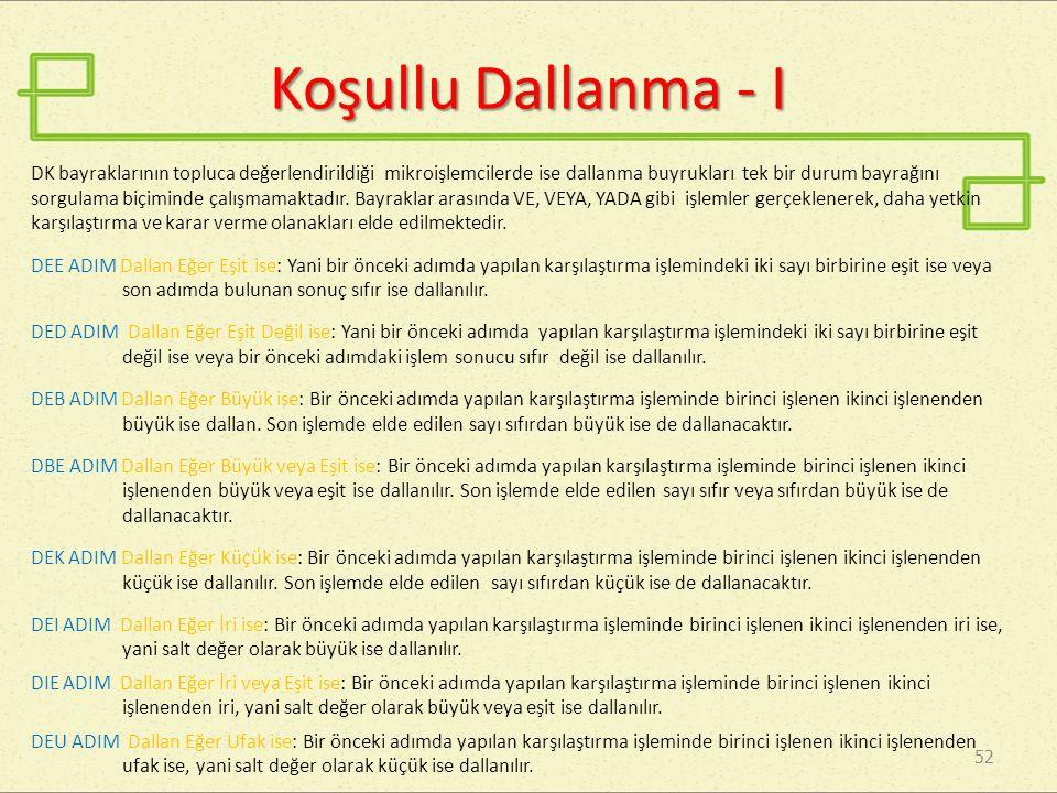 Koşullu Dallanma - I