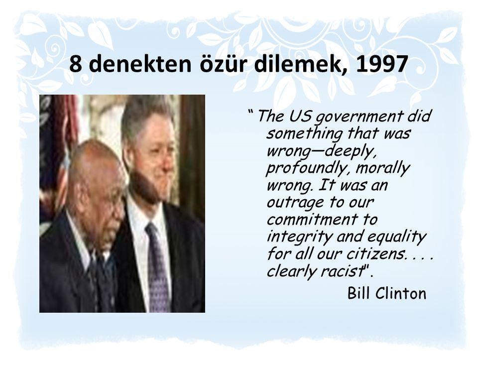 8 denekten özür dilemek, 1997