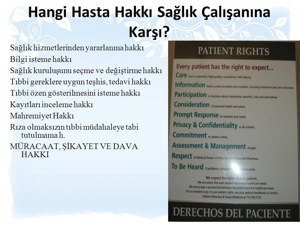 Hangi Hasta Hakkı Sağlık Çalışanına Karşı