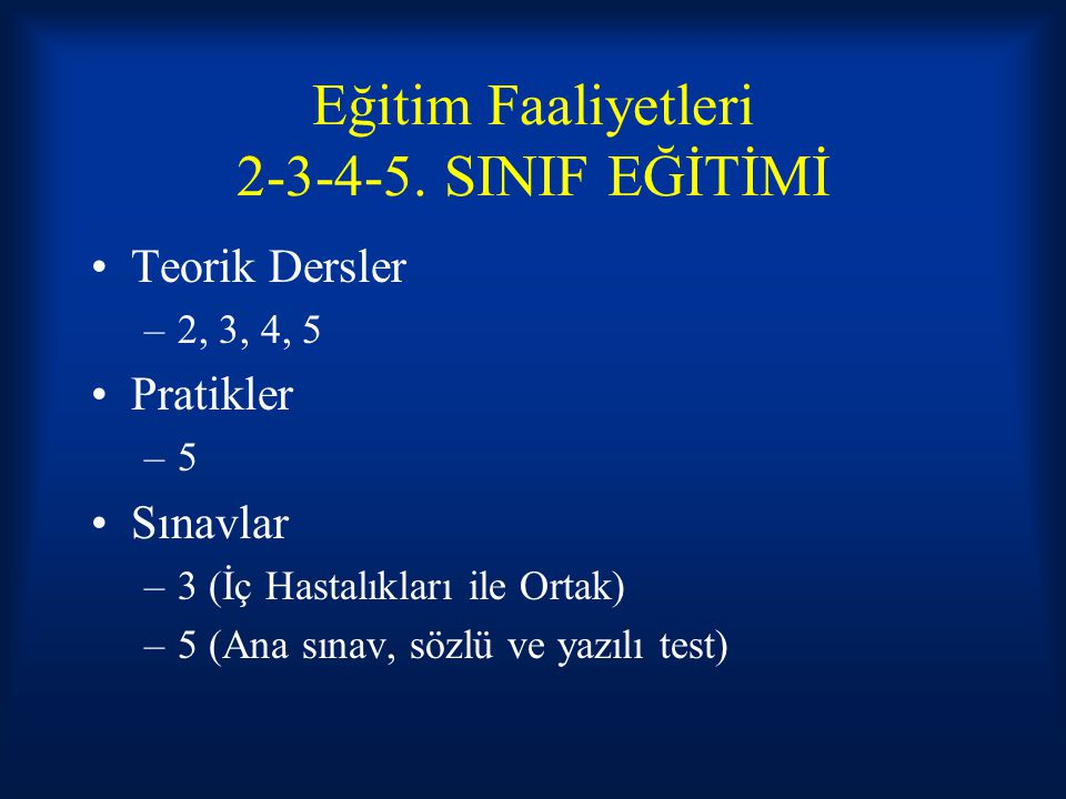 Eğitim Faaliyetleri 2-3-4-5. SINIF EĞİTİMİ