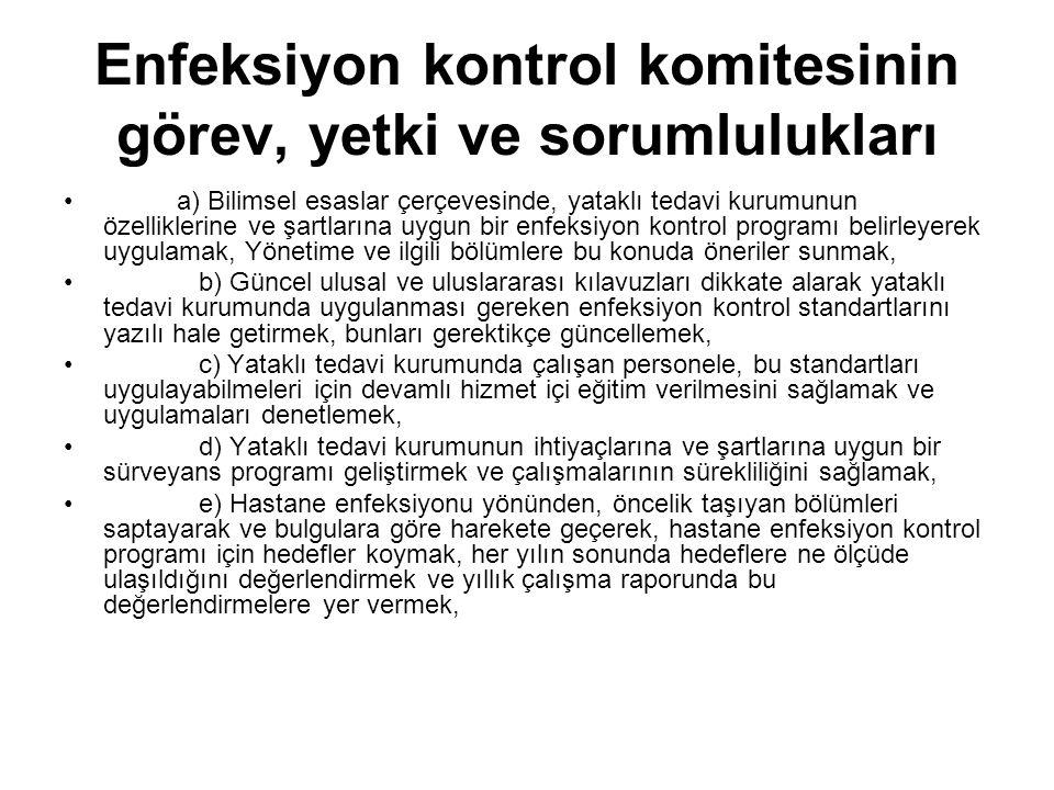 Enfeksiyon kontrol komitesinin görev, yetki ve sorumlulukları