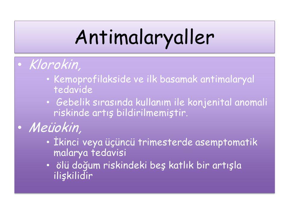 Antimalaryaller Klorokin, Meüokin,