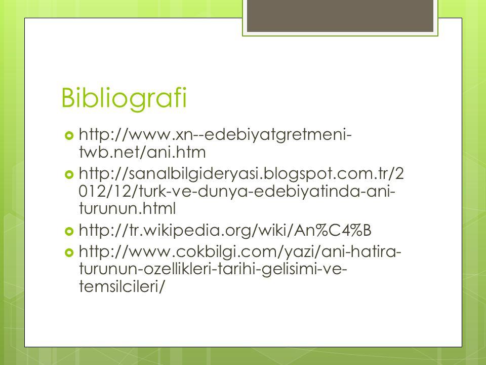 Bibliografi http://www.xn--edebiyatgretmeni-twb.net/ani.htm