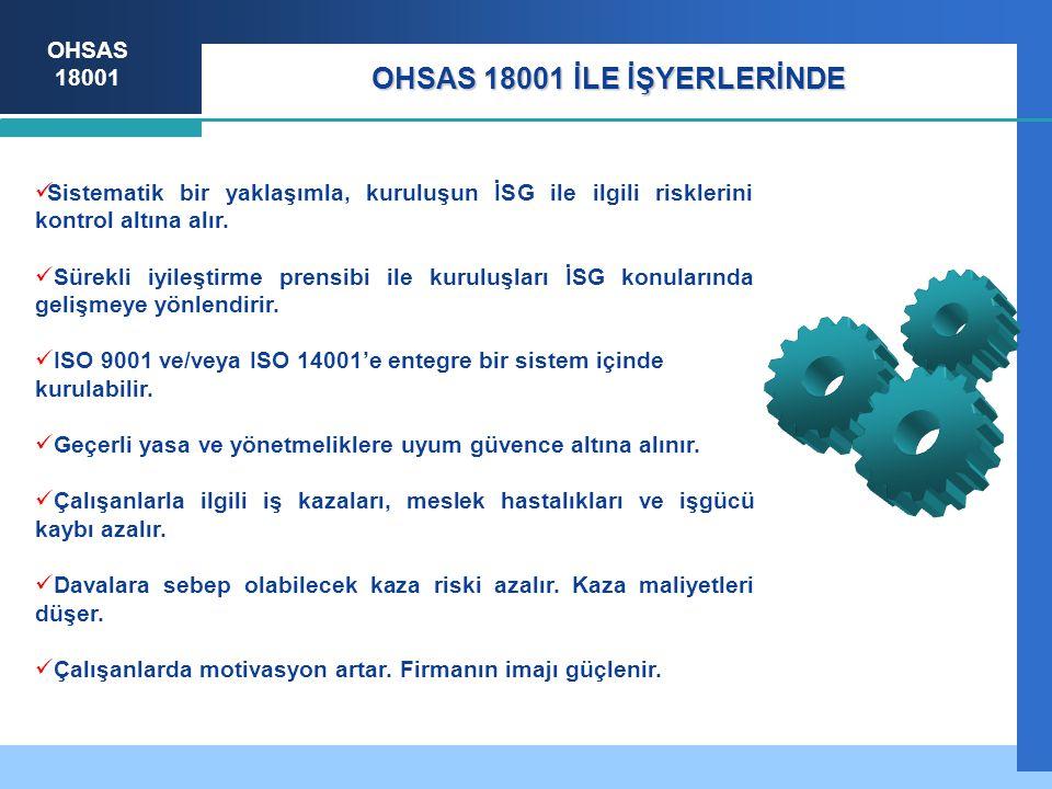 OHSAS 18001 İLE İŞYERLERİNDE