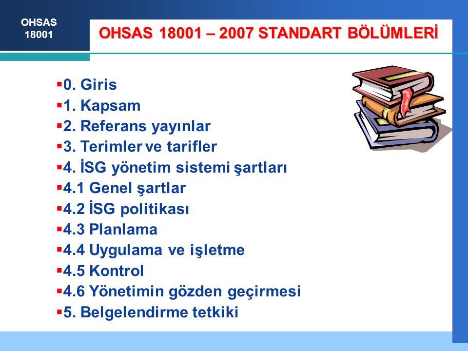 OHSAS 18001 – 2007 STANDART BÖLÜMLERİ