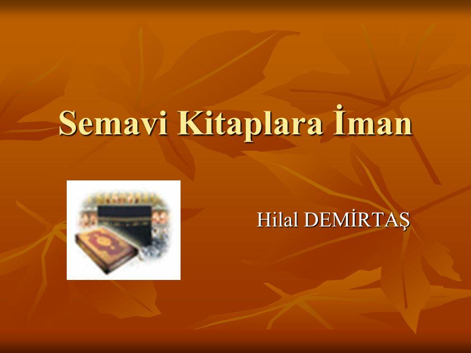 Semavi Kitaplara İman Hilal DEMİRTAŞ