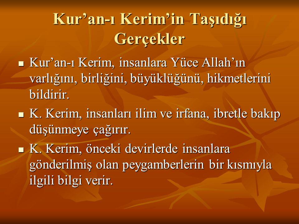 Kur'an-ı Kerim'in Taşıdığı Gerçekler