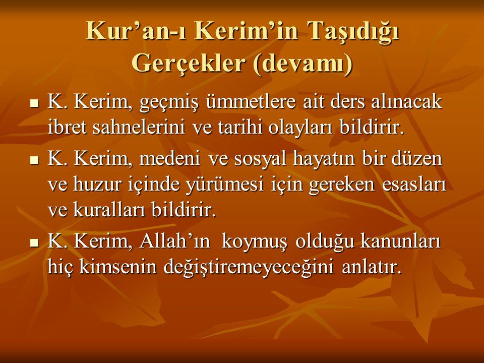 Kur'an-ı Kerim'in Taşıdığı Gerçekler (devamı)