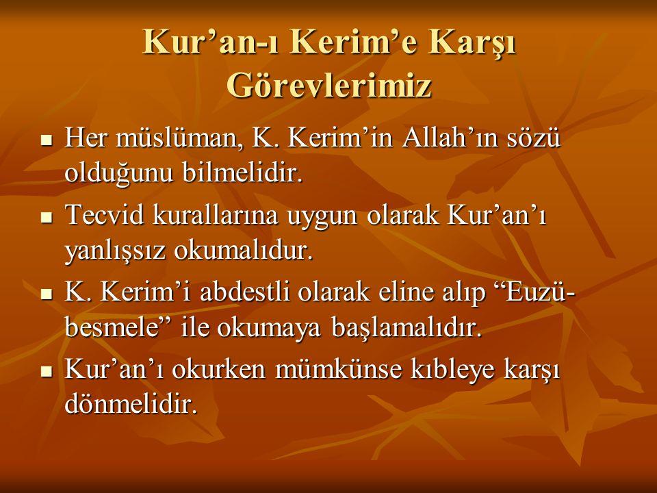 Kur'an-ı Kerim'e Karşı Görevlerimiz