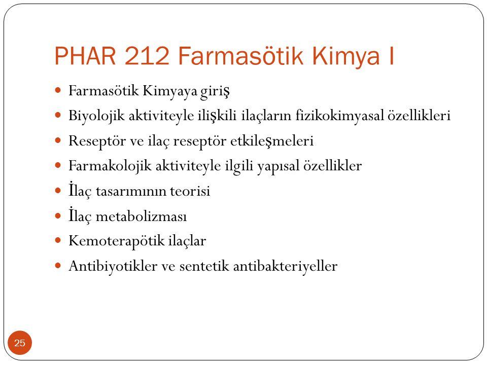 PHAR 212 Farmasötik Kimya I