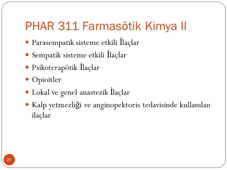 PHAR 311 Farmasötik Kimya II