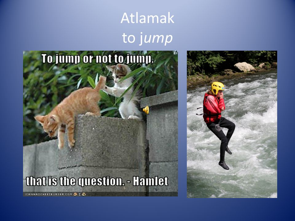 Atlamak to jump