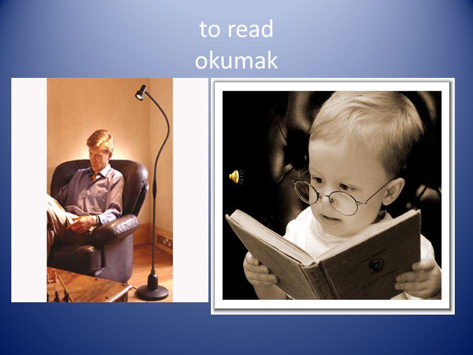 to read okumak