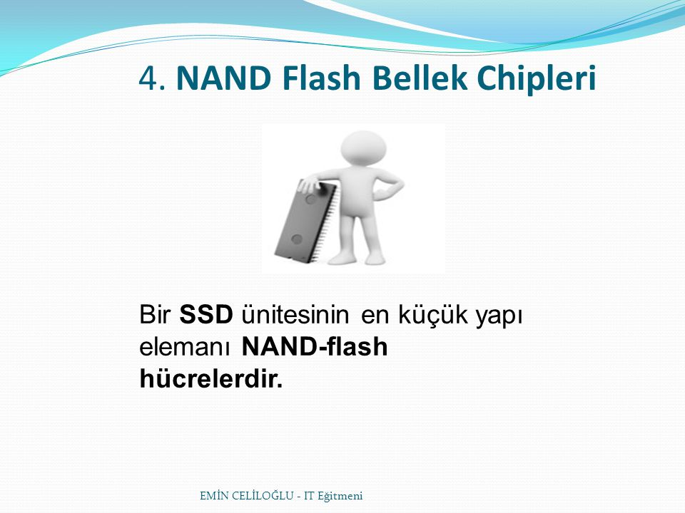 4. NAND Flash Bellek Chipleri
