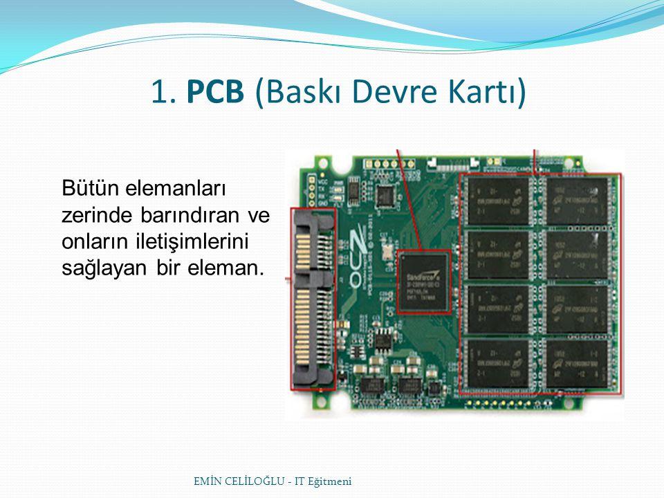 1. PCB (Baskı Devre Kartı)