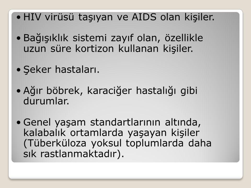HIV virüsü taşıyan ve AIDS olan kişiler.