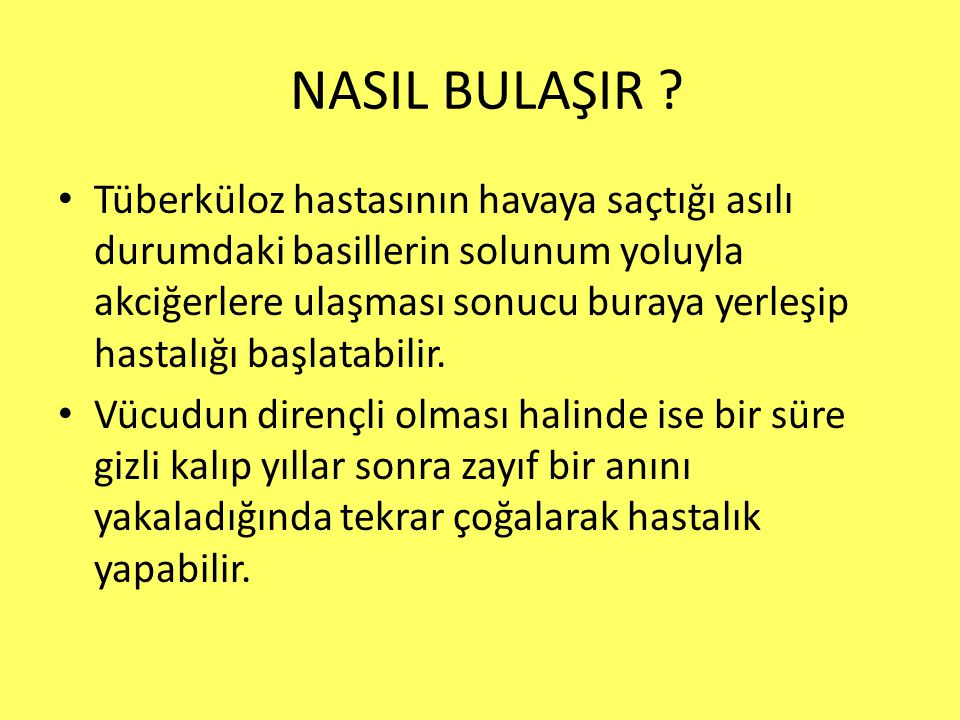 NASIL BULAŞIR
