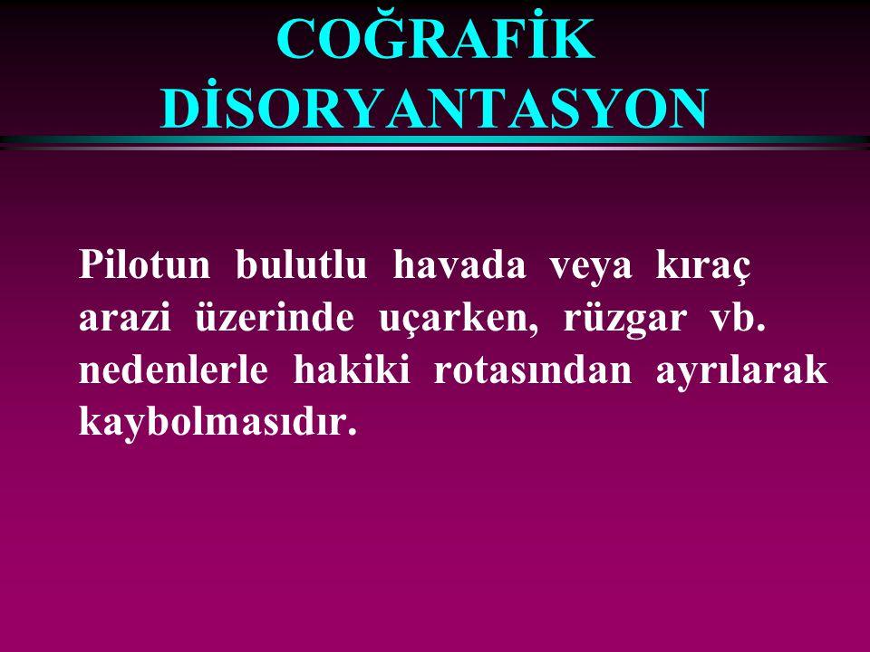 COĞRAFİK DİSORYANTASYON