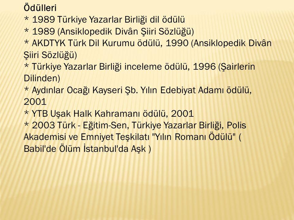 Ödülleri. 1989 Türkiye Yazarlar Birliği dil ödülü