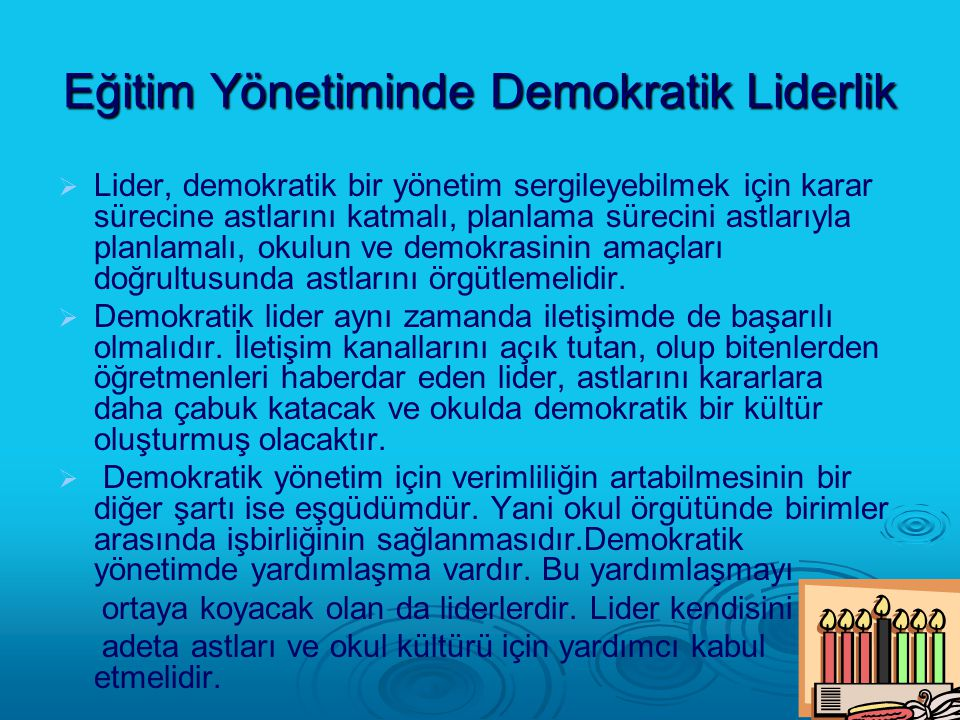 Eğitim Yönetiminde Demokratik Liderlik