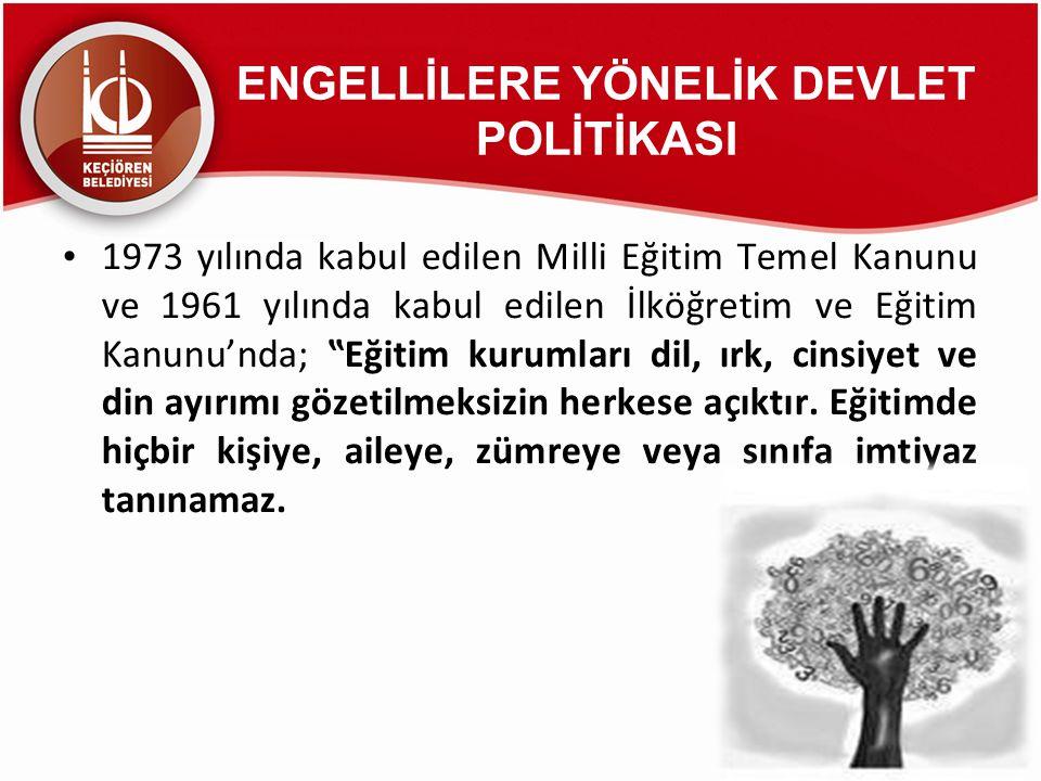 ENGELLİLERE YÖNELİK DEVLET POLİTİKASI