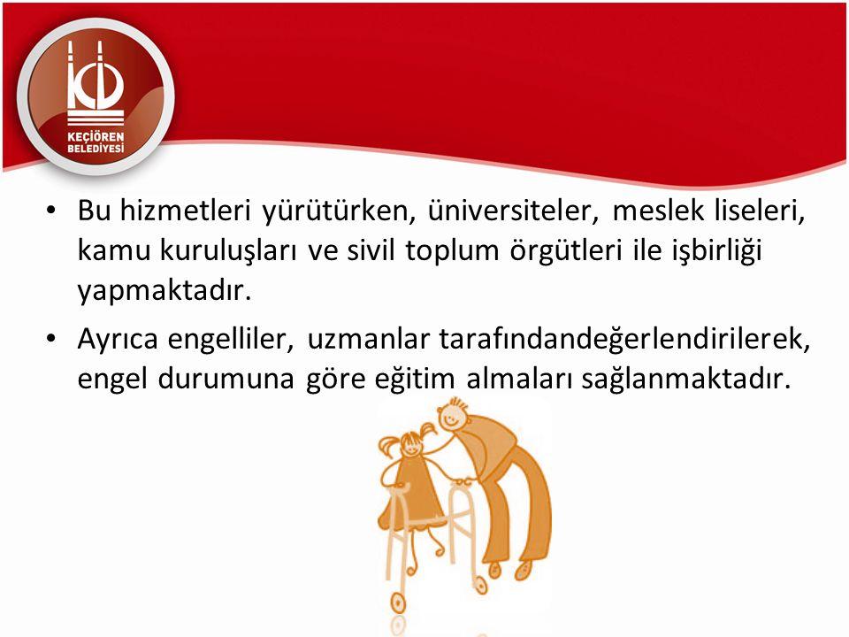 Bu hizmetleri yürütürken, üniversiteler, meslek liseleri, kamu kuruluşları ve sivil toplum örgütleri ile işbirliği yapmaktadır.
