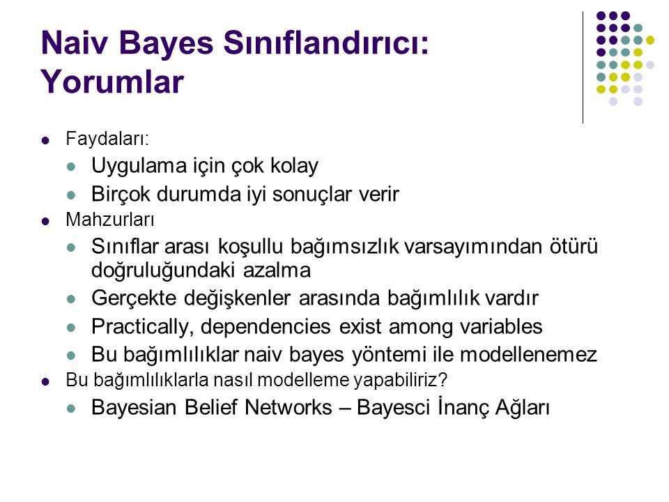 Naiv Bayes Sınıflandırıcı: Yorumlar