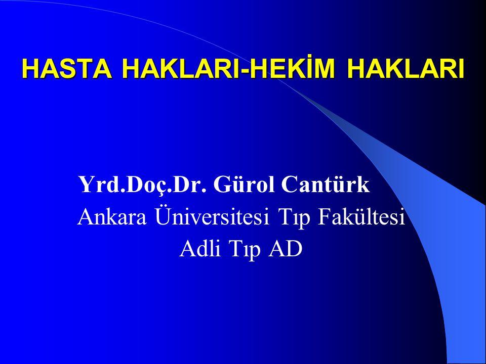 HASTA HAKLARI-HEKİM HAKLARI