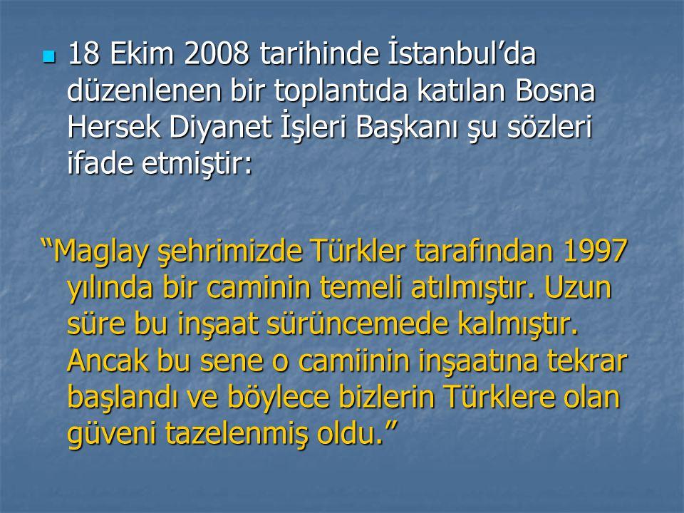 18 Ekim 2008 tarihinde İstanbul'da düzenlenen bir toplantıda katılan Bosna Hersek Diyanet İşleri Başkanı şu sözleri ifade etmiştir: