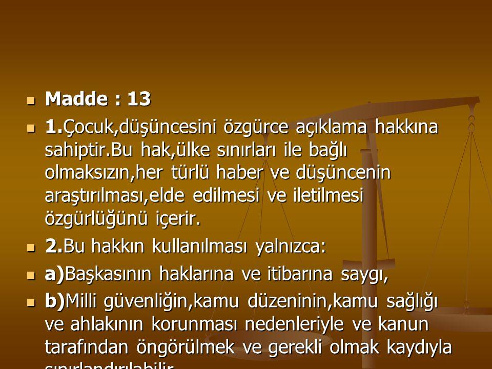 Madde : 13