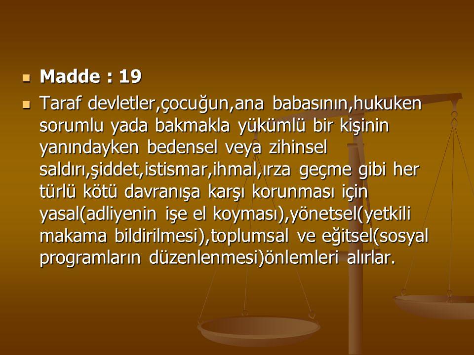 Madde : 19
