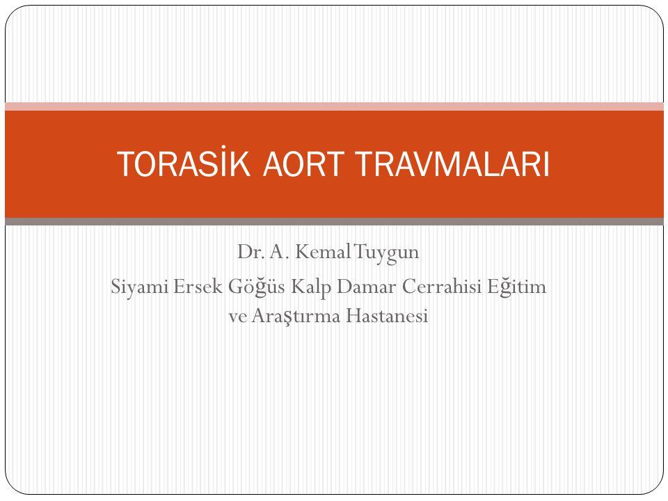 TORASİK AORT TRAVMALARI