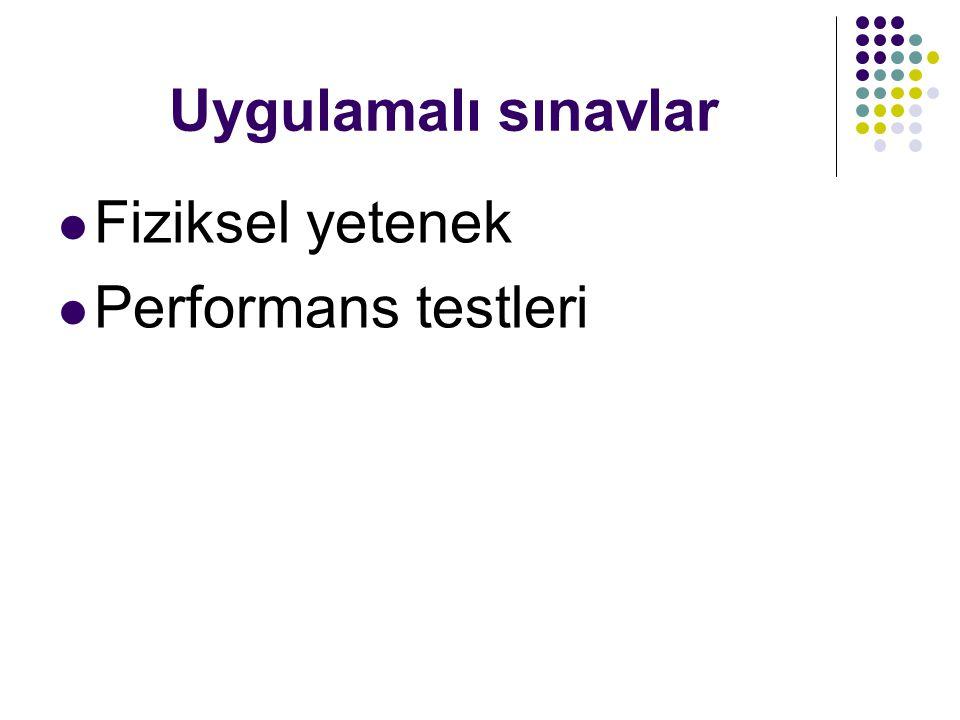 Uygulamalı sınavlar Fiziksel yetenek Performans testleri