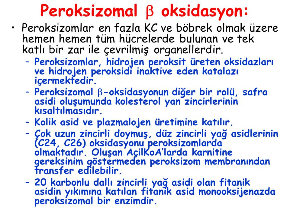 Peroksizomal  oksidasyon: